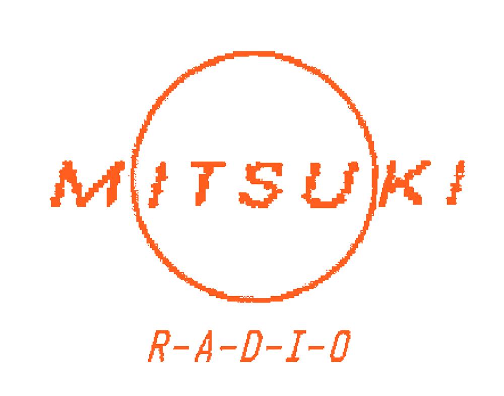 MITSUKI RADIO